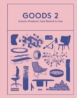 Goods 2 : Interior Products from Sketch to Use - Book