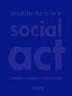 Architecture is a Social Act - Book