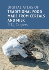 Digital atlas of traditional food made from cereals and milk - Book
