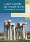 Literary Currents and Romantic Forms : Essays in Memory of Bryan Reardon - eBook