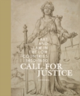 Call for Justice : Art and Law in the Low Countries (1450-1650) - Book