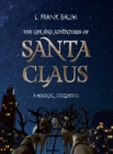 The Life and Adventures of Santa Claus. A Magical Childhood - Book