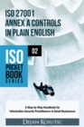 ISO 27001 Annex A Controls in Plain English : A Step-by-Step Handbook for Information Security Practitioners in Small Businesses - eBook