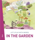 Let's play with words... In the garden : The essential vocabulary - eBook