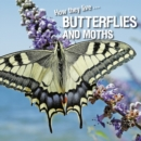 How they live... Butterflies and Moths : Learn All There Is to Know About These Animals! - eBook