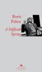 A Difficult Spring - eBook