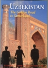 Uzbekistan : The Golden Road to Samarkand - Book
