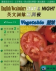 English Vocabulary DAY & NIGHT(Chinese)(Vegetable) - eBook