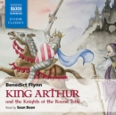 King Arthur & The Knights of the Round Table - eAudiobook