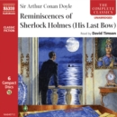 Reminiscences of Sherlock Holmes : His Last Bow - eAudiobook