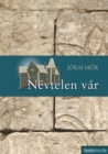 Nevtelen var - eBook