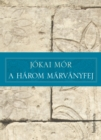 A harom marvanyfej - eBook