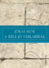 A regi jo tablabirak - eBook