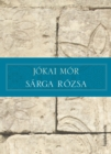 Sarga rozsa - eBook