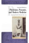 Physicians, Peasants and Modern Medicine - Book