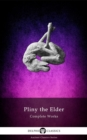 Complete Works of Pliny the Elder - eBook