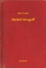 Michel Strogoff - eBook