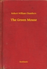 The Green Mouse - eBook