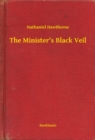 The Minister's Black Veil - eBook
