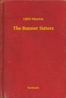 The Bunner Sisters - eBook