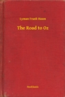 The Road to Oz - eBook