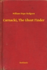 Carnacki, The Ghost Finder - eBook