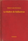 Le Maitre de Ballantrae - eBook