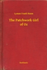 The Patchwork Girl of Oz - eBook
