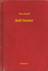 Bull Hunter - eBook