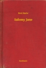Salomy Jane - eBook