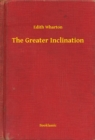 The Greater Inclination - eBook