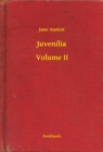 Juvenilia - Volume II - eBook