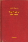 The Fruit of the Tree - eBook