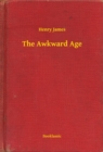 The Awkward Age - eBook