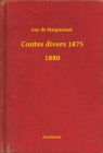 Contes divers 1875 - 1880 - eBook