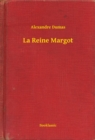 La Reine Margot - eBook