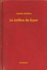 Le Grillon du foyer - eBook