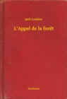 L'Appel de la foret - eBook