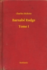 Barnabe Rudge - Tome I - eBook