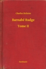 Barnabe Rudge - Tome II - eBook