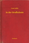 In der Strafkolonie - eBook
