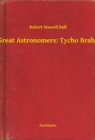 Great Astronomers: Tycho Brahe - eBook