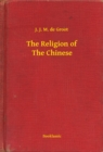 The Religion of The Chinese - eBook