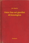 Peter Pan nei giardini di Kensington - eBook