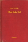 What Katy Did - eBook