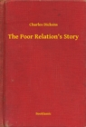 The Poor Relation's Story - eBook