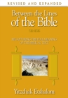 Between the Lines of the Bible: Genesis : Recapturing the Full Meaning of the Biblical Text - Book
