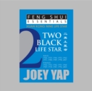 Feng Shui Essentials -- 2 Black Life Star - Book