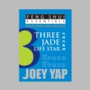 Feng Shui Essentials -- 3 Jade Life Star - Book