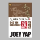 Qi Men Dun Jia 540 Yin Structure - eBook